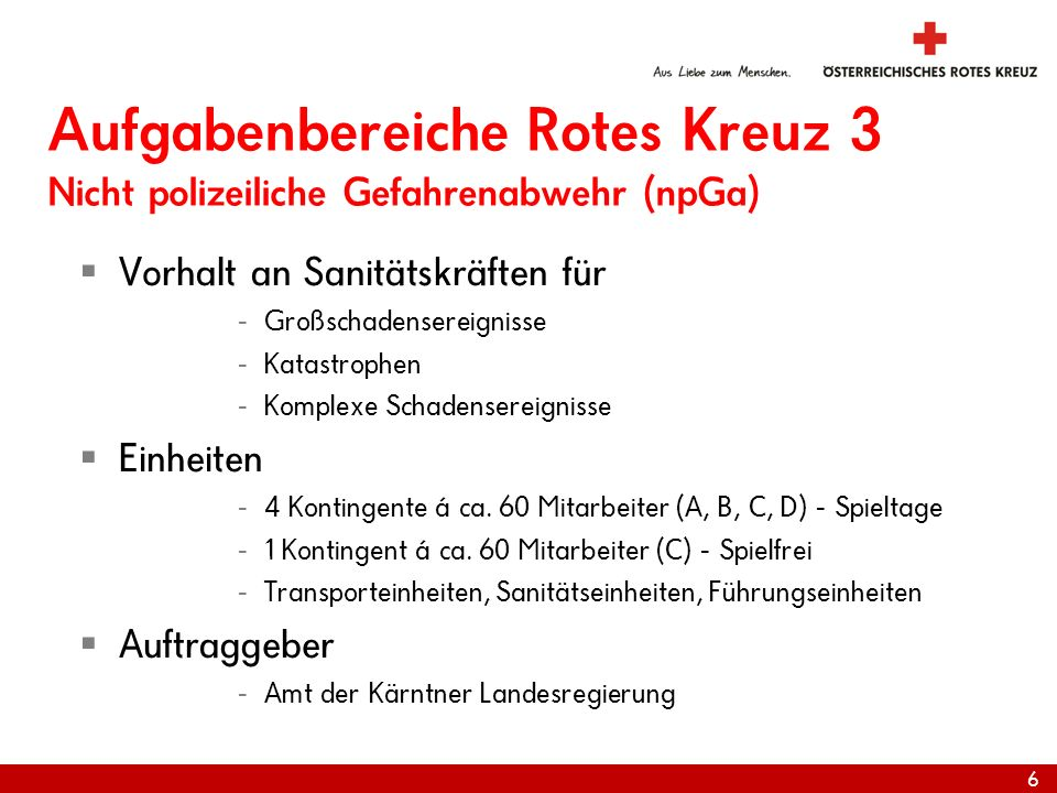 Aufgabenbereiche Rotes Kreuz 3 Nicht polizeiliche Gefahrenabwehr (npGa)