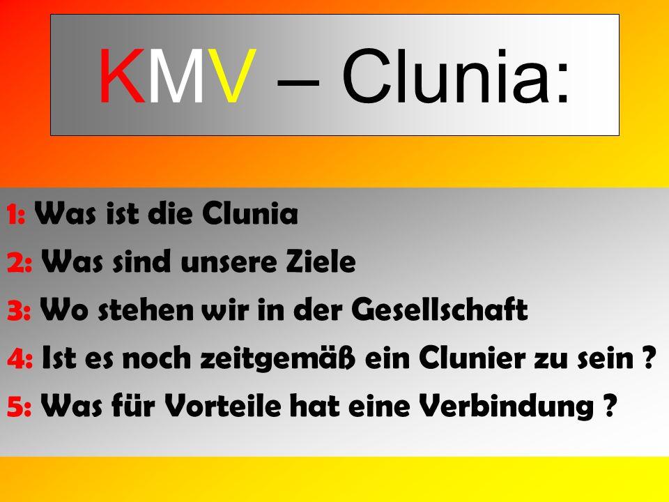 KMV – Clunia: 1: Was ist die Clunia 2: Was sind unsere Ziele