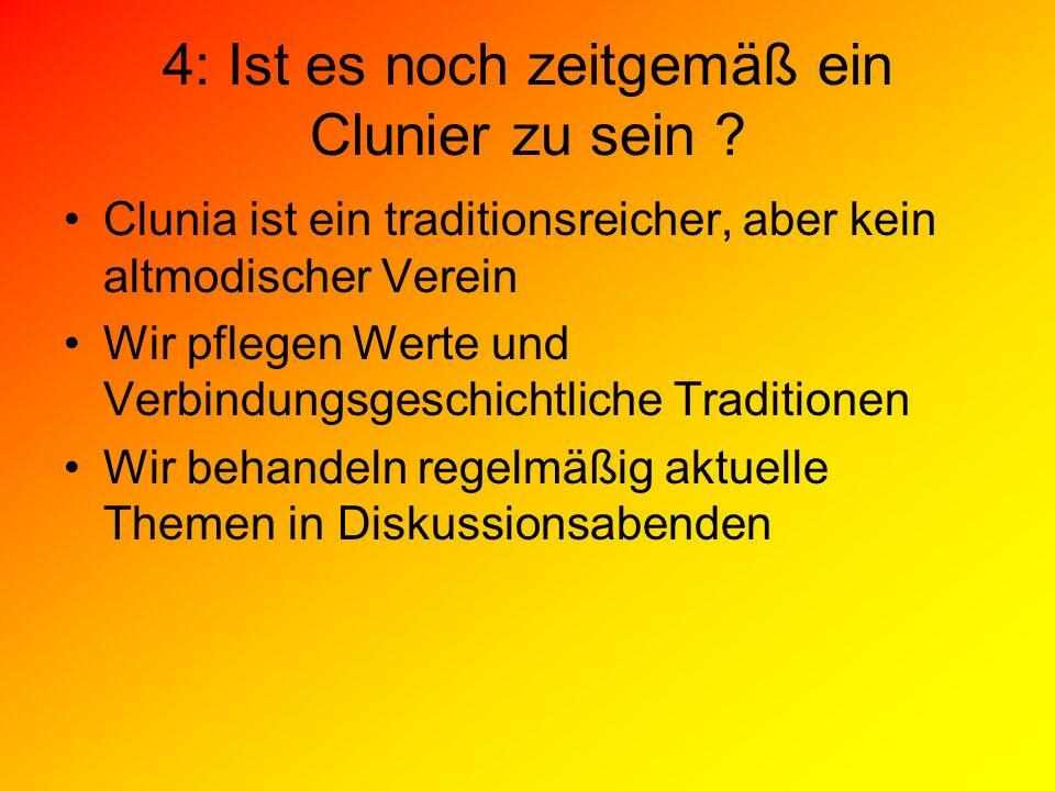 4: Ist es noch zeitgemäß ein Clunier zu sein