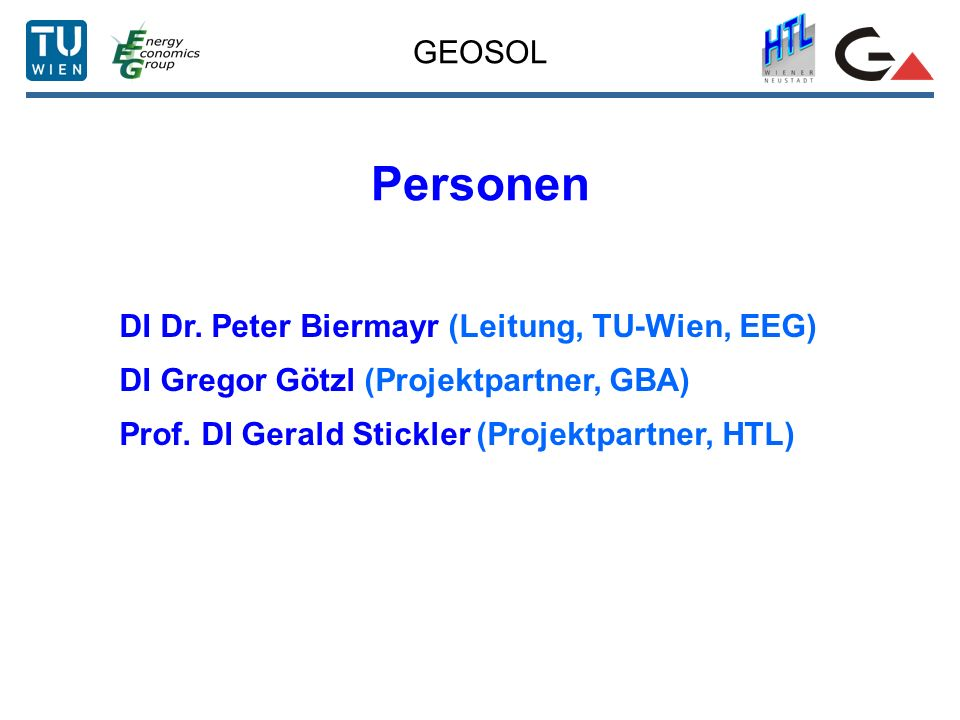 Personen GEOSOL DI Dr. Peter Biermayr (Leitung, TU-Wien, EEG)