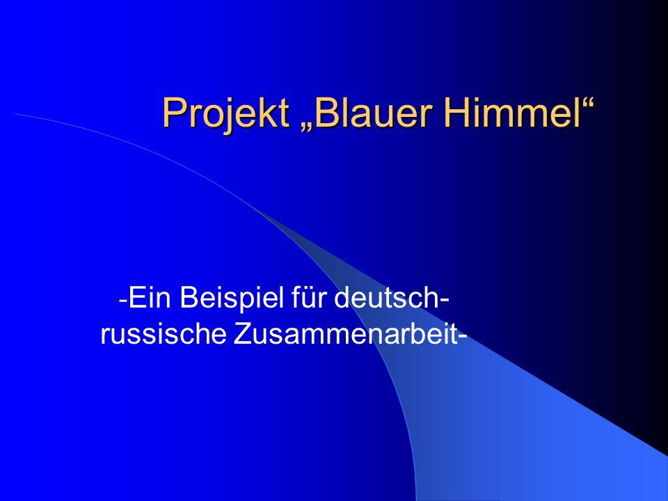 """Projekt """"Blauer Himmel"""