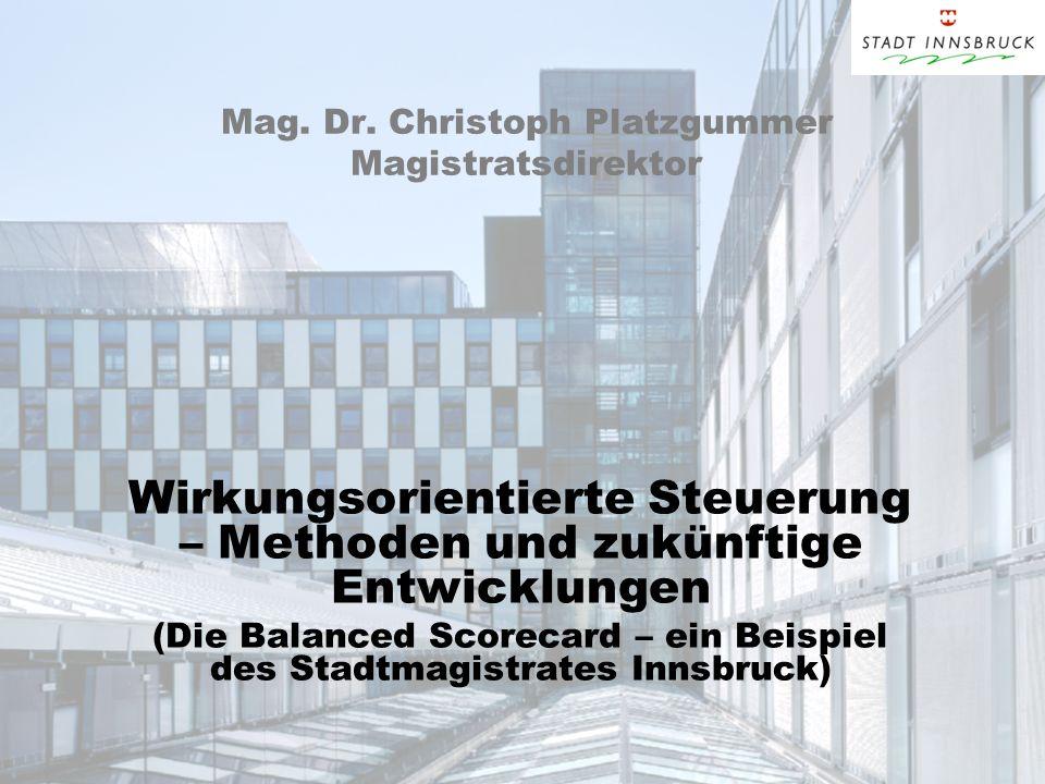 Mag. Dr. Christoph Platzgummer Magistratsdirektor