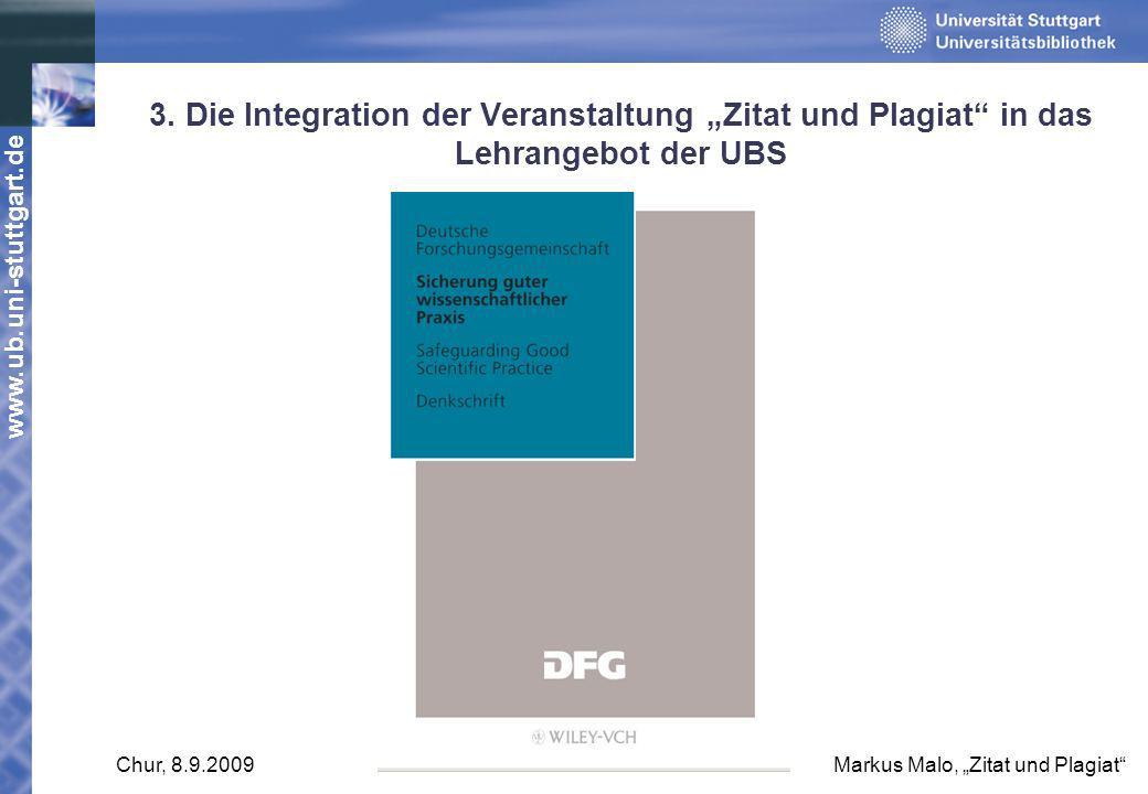 """3. Die Integration der Veranstaltung """"Zitat und Plagiat in das Lehrangebot der UBS"""