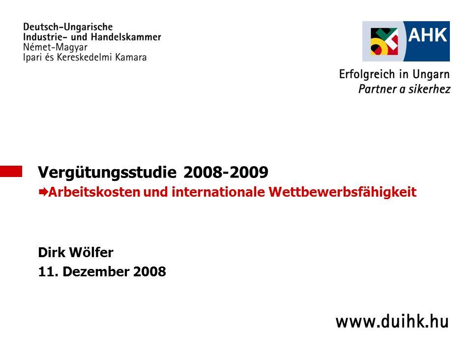 Vergütungsstudie 2008-2009 Arbeitskosten und internationale Wettbewerbsfähigkeit.