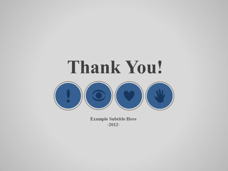 Thank You! Example Subtitle Here -2012-