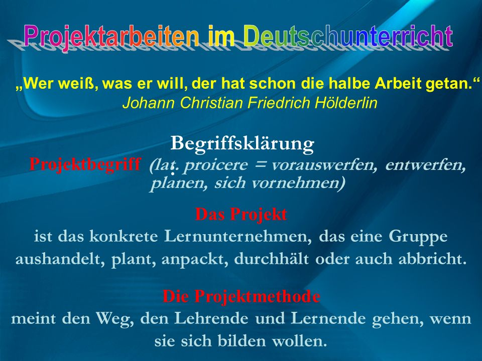 Begriffsklärung: Projektarbeiten im Deutschunterricht