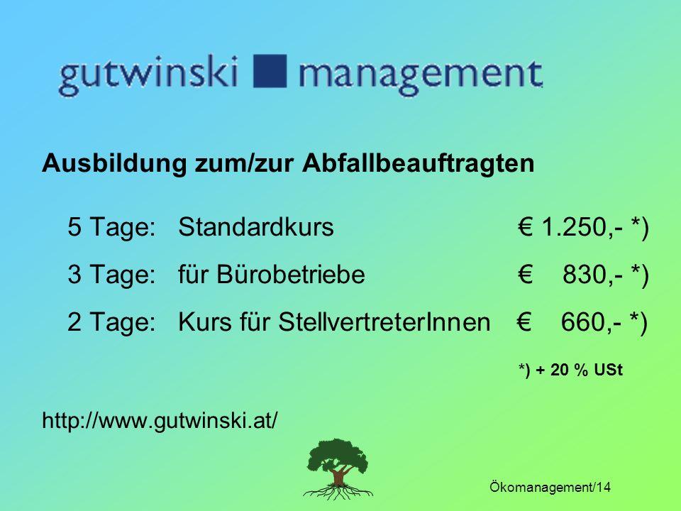 3 Tage: für Bürobetriebe € 830,- *)