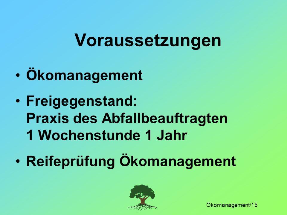 Voraussetzungen Ökomanagement