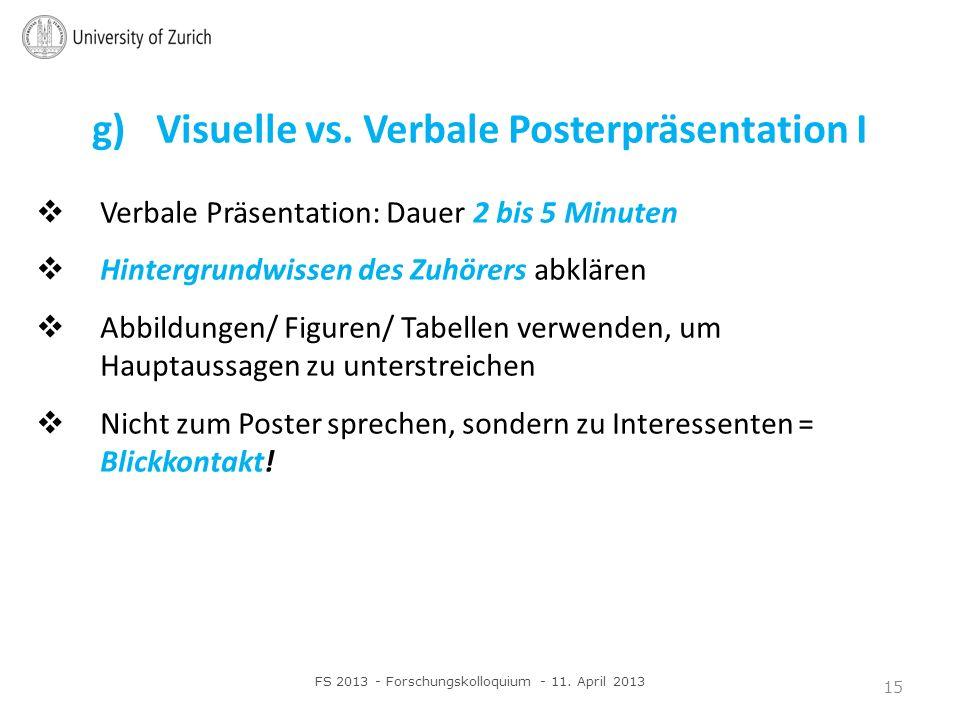 g) Visuelle vs. Verbale Posterpräsentation I