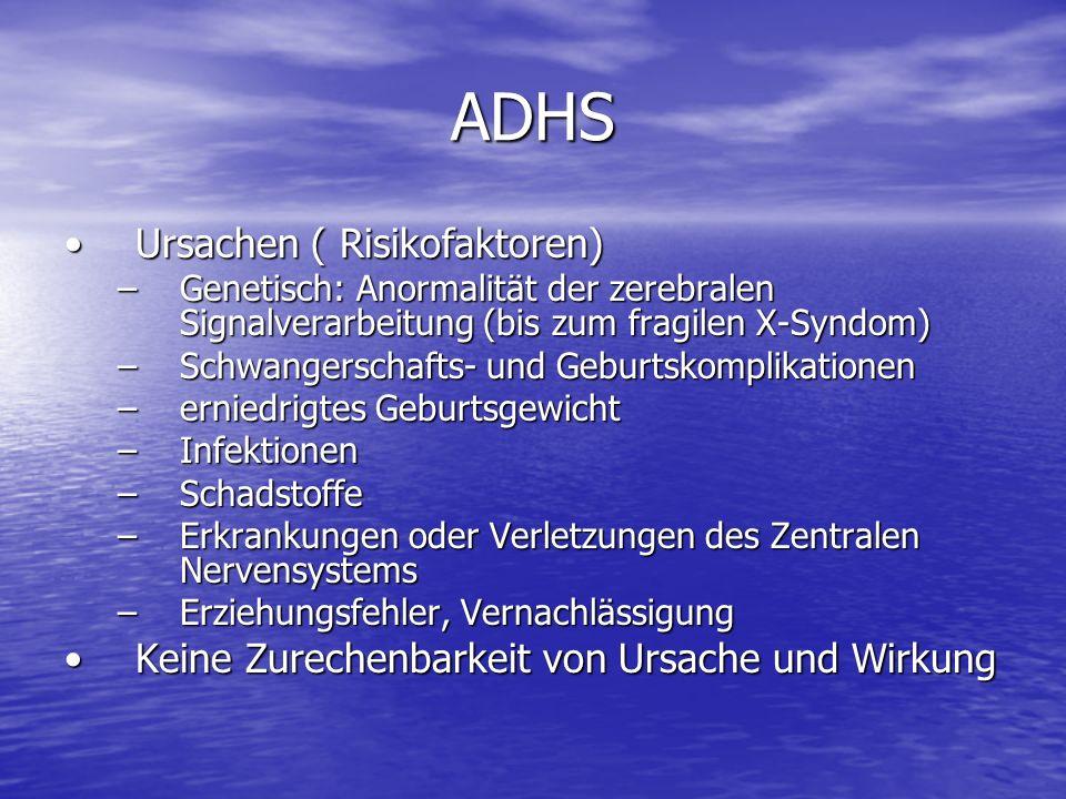 ADHS Ursachen ( Risikofaktoren)