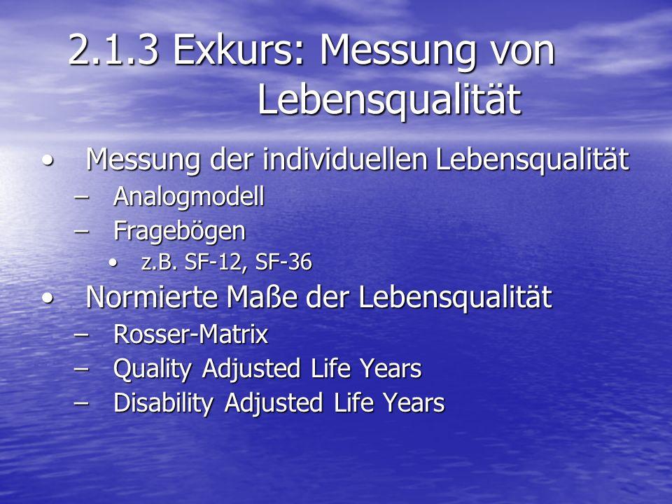 2.1.3 Exkurs: Messung von Lebensqualität