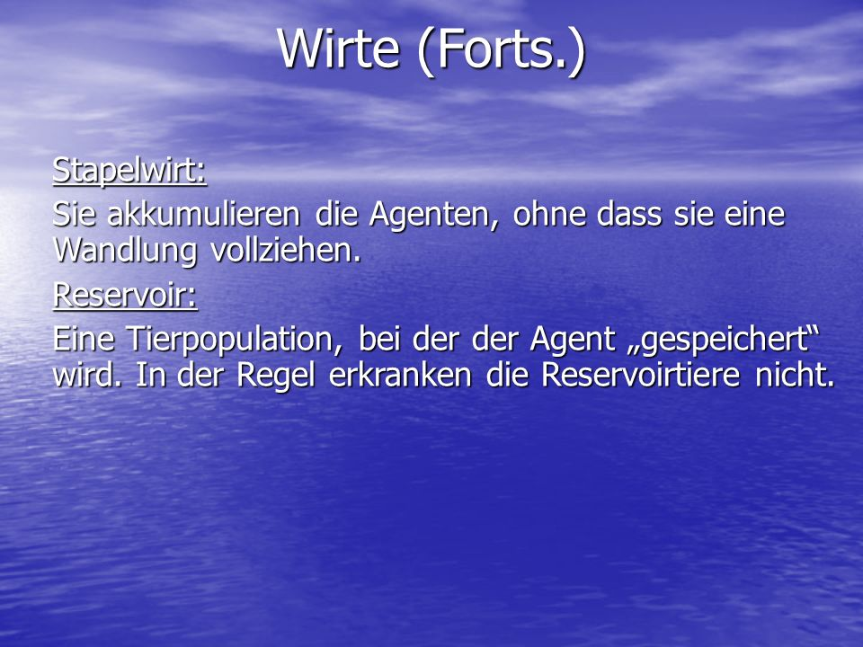 Wirte (Forts.) Stapelwirt: