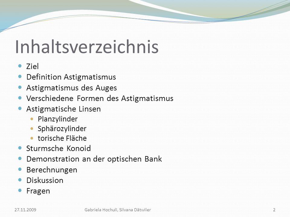 Inhaltsverzeichnis Ziel Definition Astigmatismus