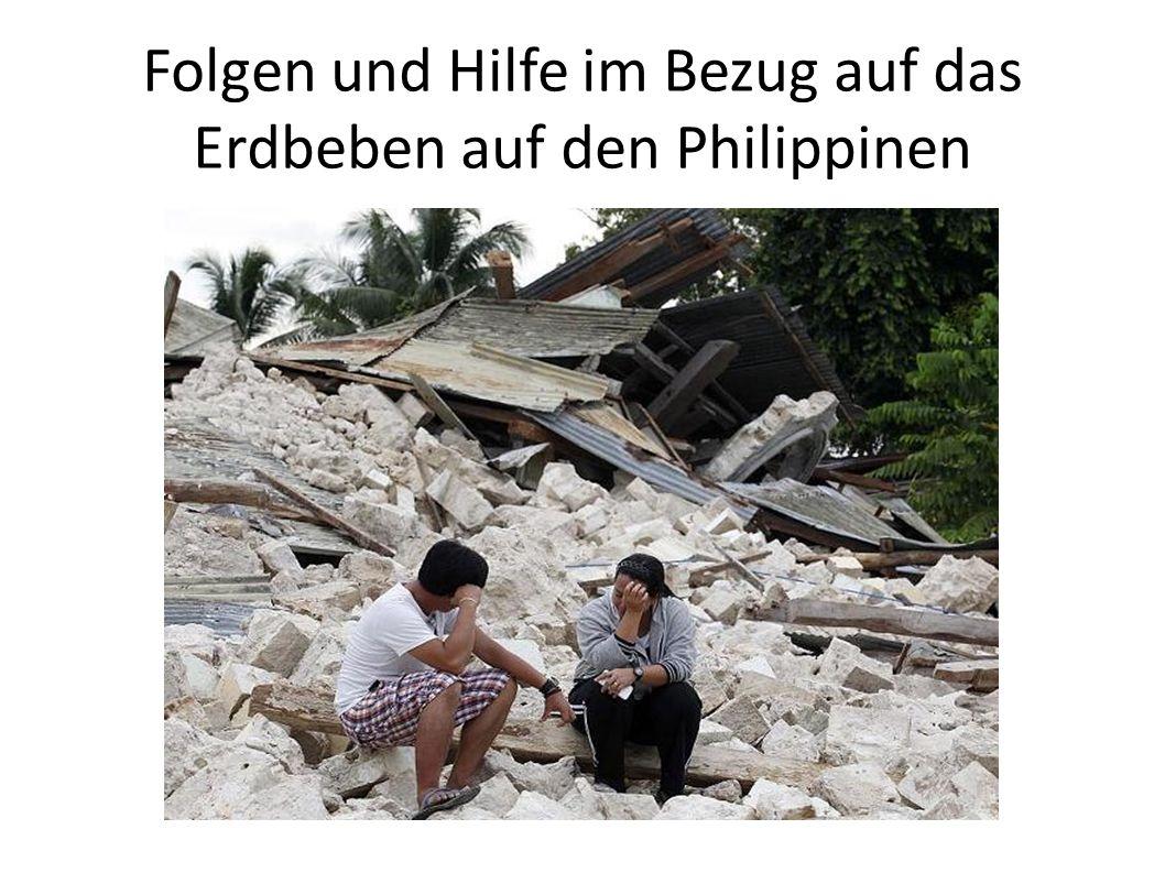 Folgen und Hilfe im Bezug auf das Erdbeben auf den Philippinen