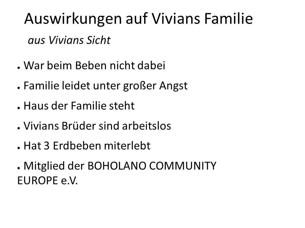 Auswirkungen auf Vivians Familie aus Vivians Sicht