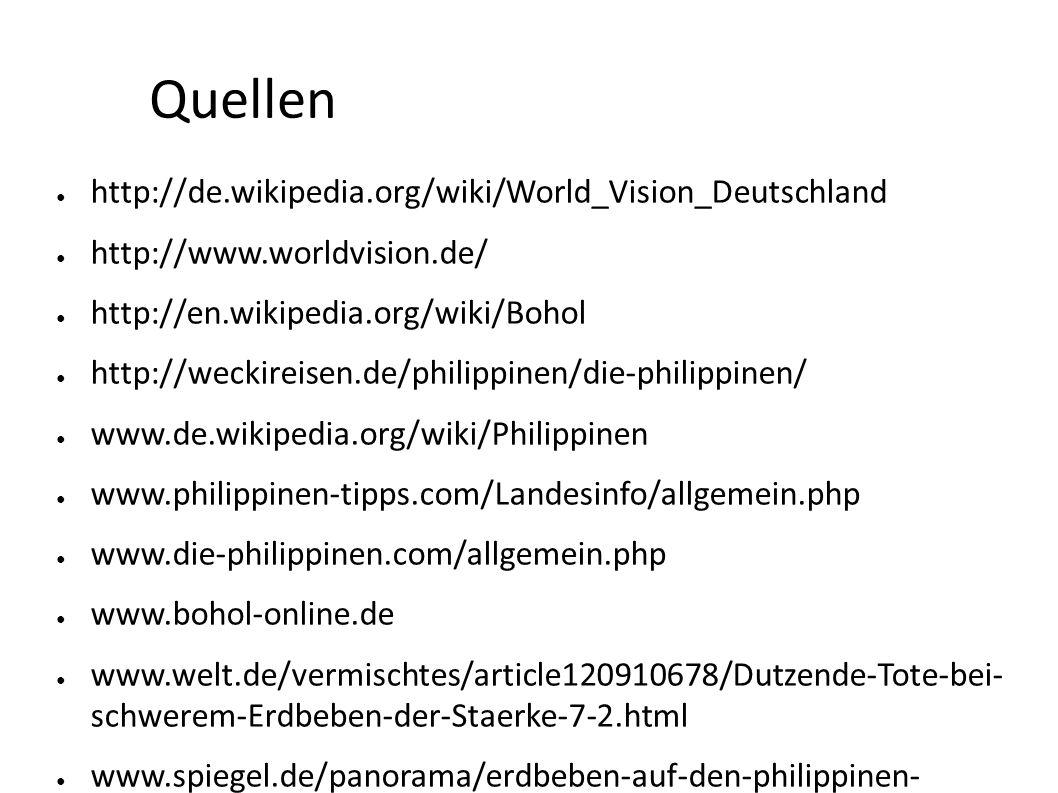 Quellen http://de.wikipedia.org/wiki/World_Vision_Deutschland