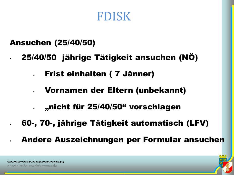 FDISK Ansuchen (25/40/50) 25/40/50 jährige Tätigkeit ansuchen (NÖ)
