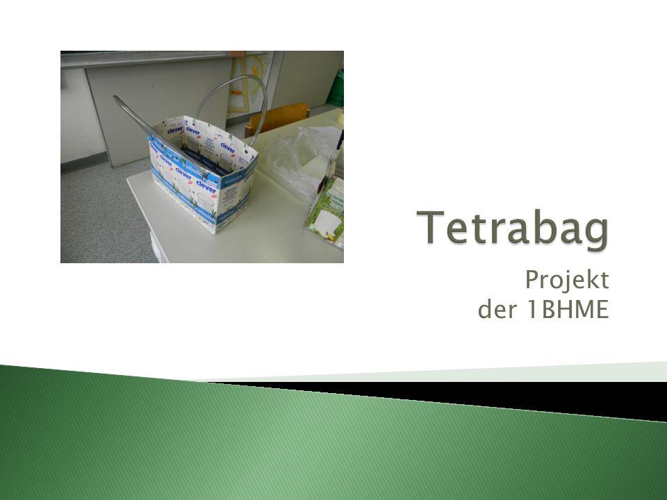 Tetrabag Projekt der 1BHME