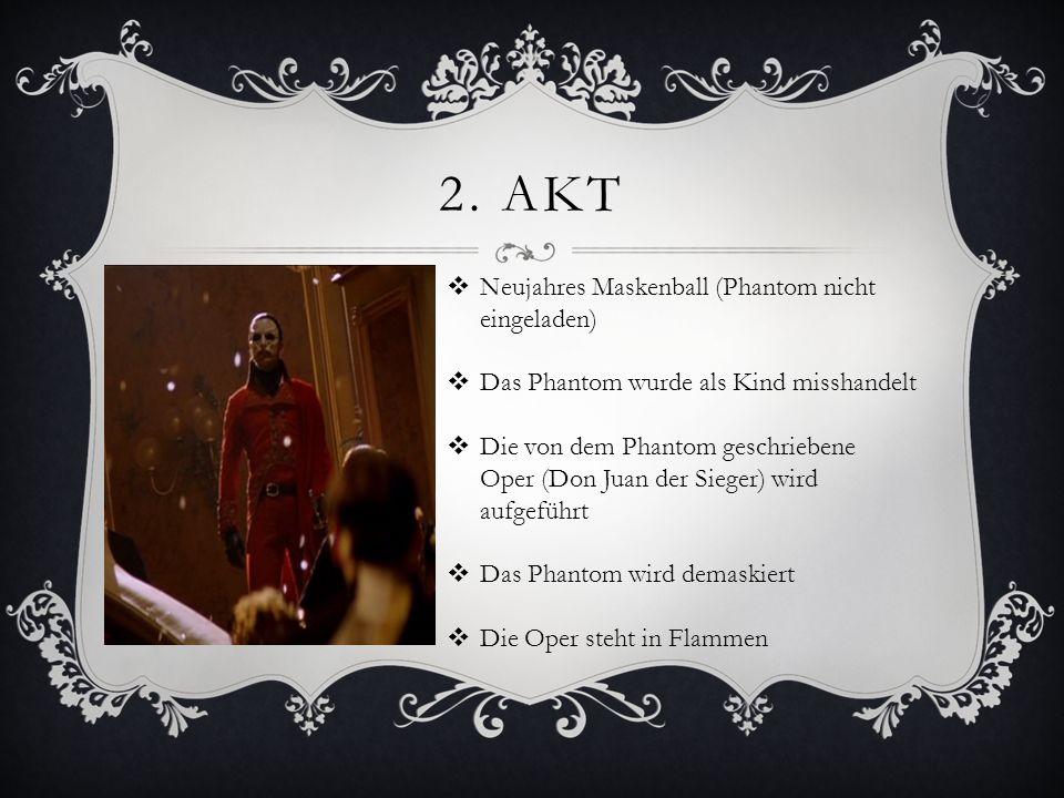 2. Akt Neujahres Maskenball (Phantom nicht eingeladen)