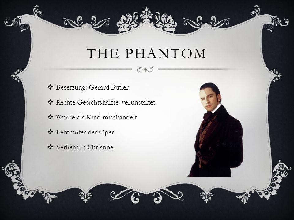 The Phantom Besetzung: Gerard Butler