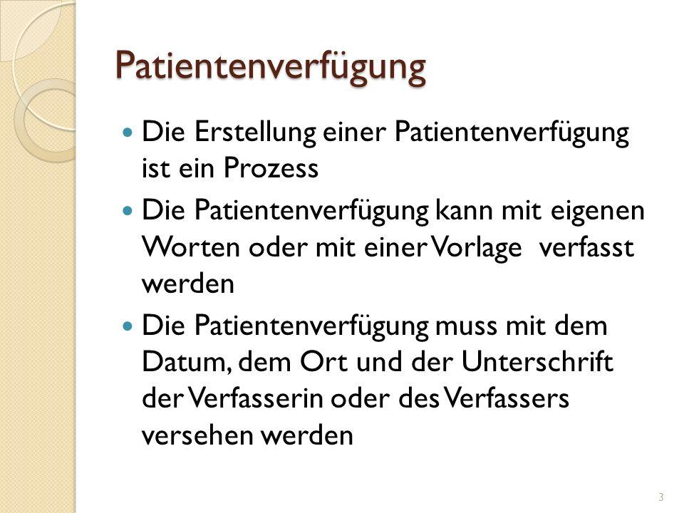 Patientenverfügung Die Erstellung einer Patientenverfügung ist ein Prozess.