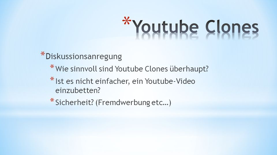 Youtube Clones Diskussionsanregung