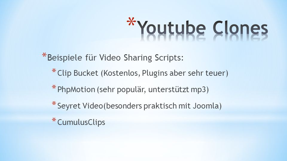 Youtube Clones Beispiele für Video Sharing Scripts: