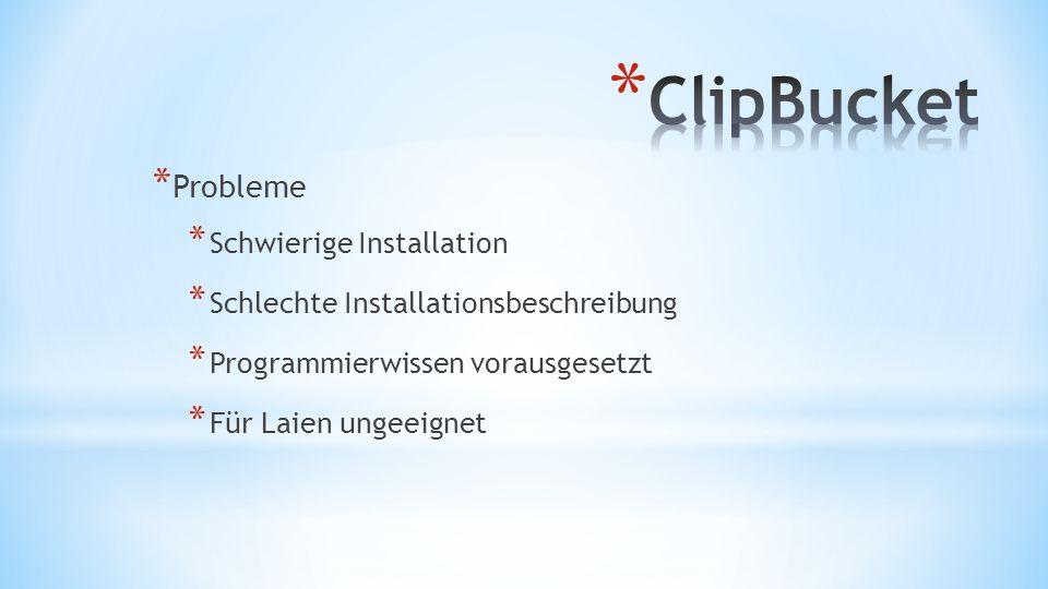 ClipBucket Probleme Schwierige Installation