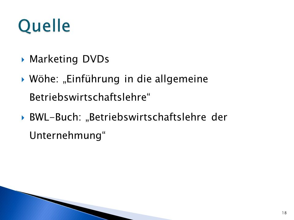 Quelle Marketing DVDs.
