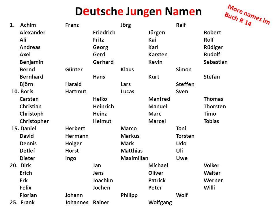 Deutsche Jungen Namen More names im Buch R 14 1. Achim Franz Jörg Ralf