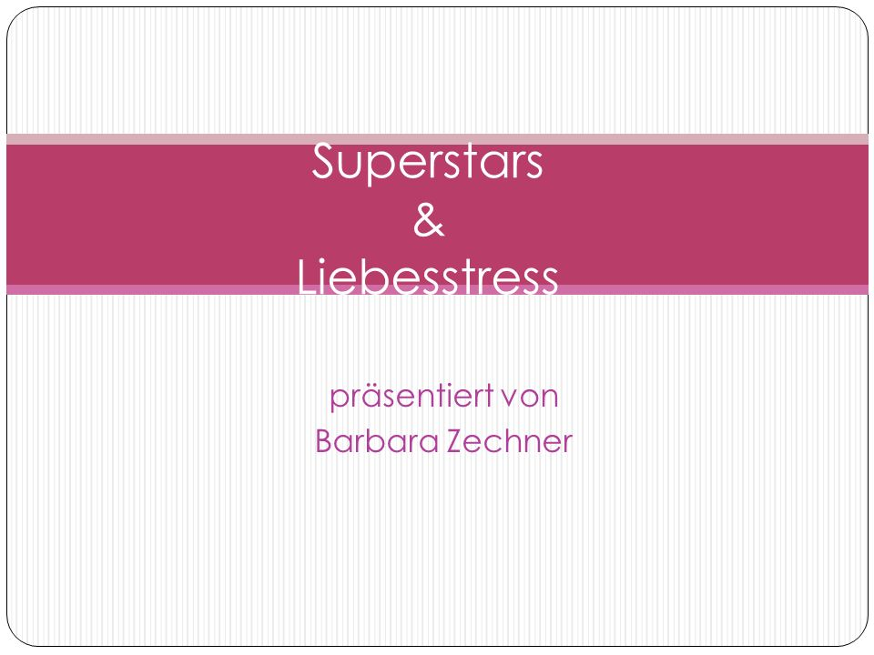 Superstars & Liebesstress