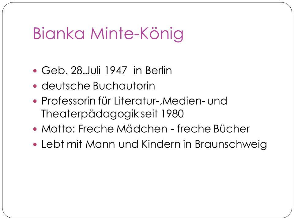 Bianka Minte-König Geb. 28.Juli 1947 in Berlin deutsche Buchautorin