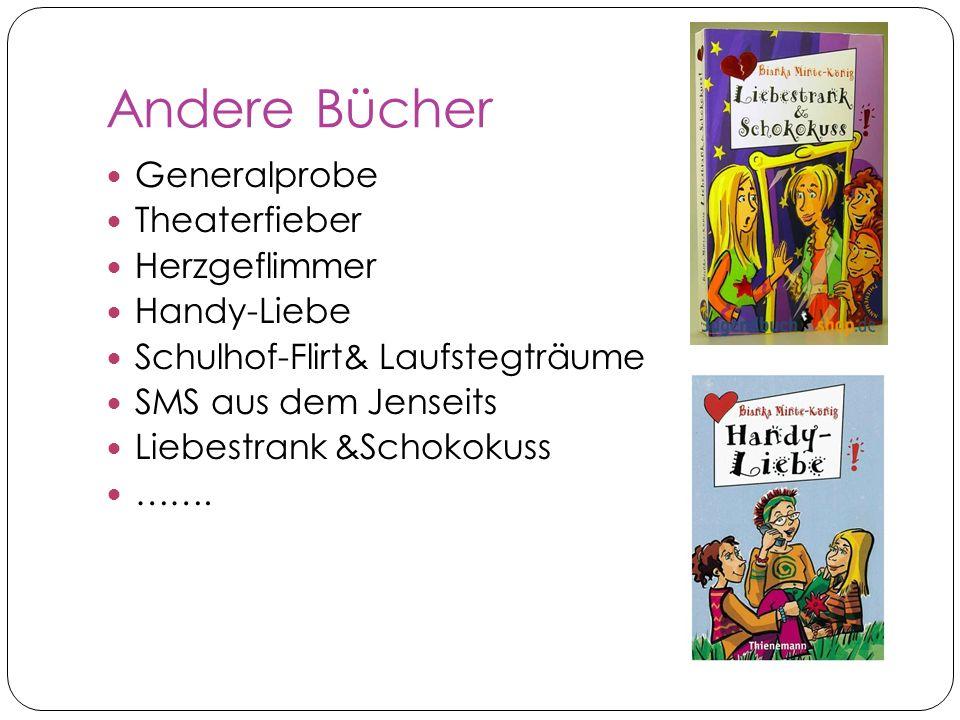 Andere Bücher Generalprobe Theaterfieber Herzgeflimmer Handy-Liebe