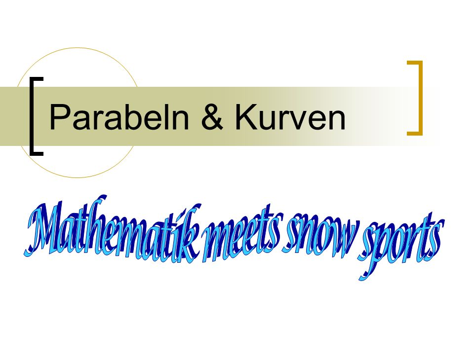 Mathematik meets snow sports