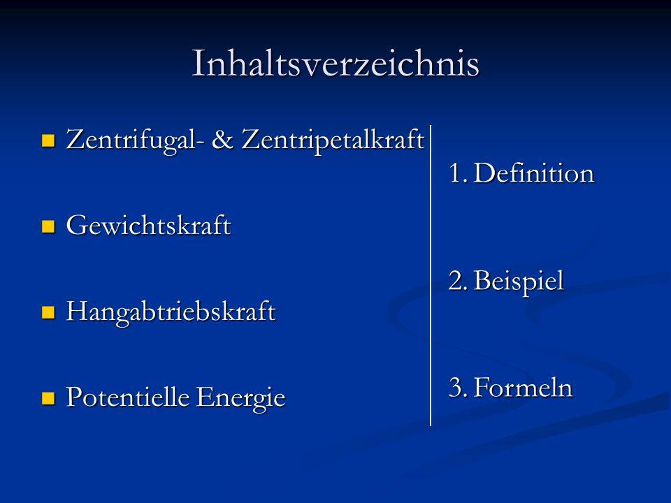 Inhaltsverzeichnis Zentrifugal- & Zentripetalkraft Definition