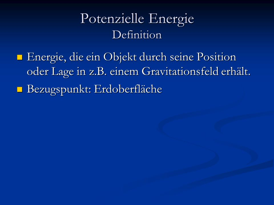 Potenzielle Energie Definition