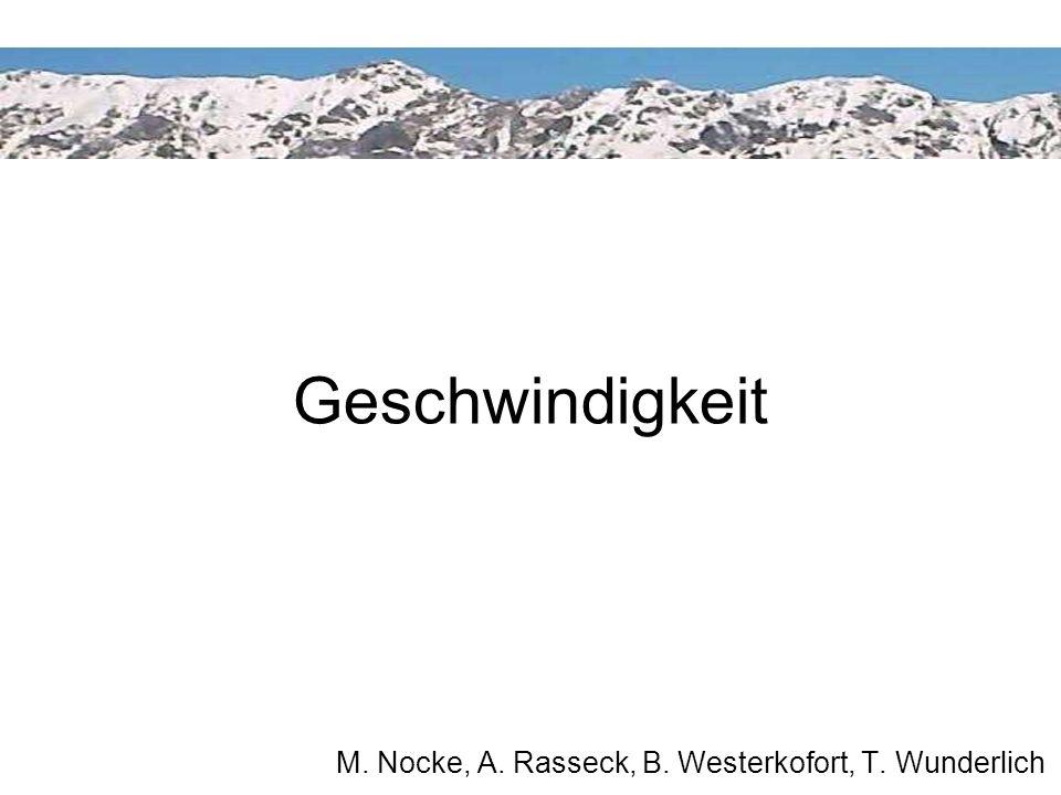 M. Nocke, A. Rasseck, B. Westerkofort, T. Wunderlich