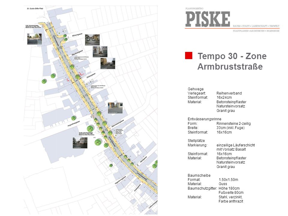 Tempo 30 - Zone Armbruststraße Gehwege Verlegeart: Reihenverband