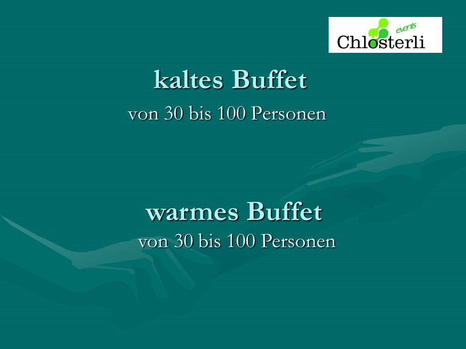 kaltes Buffet warmes Buffet