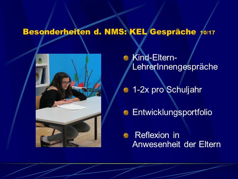 Besonderheiten d. NMS: KEL Gespräche 10/17