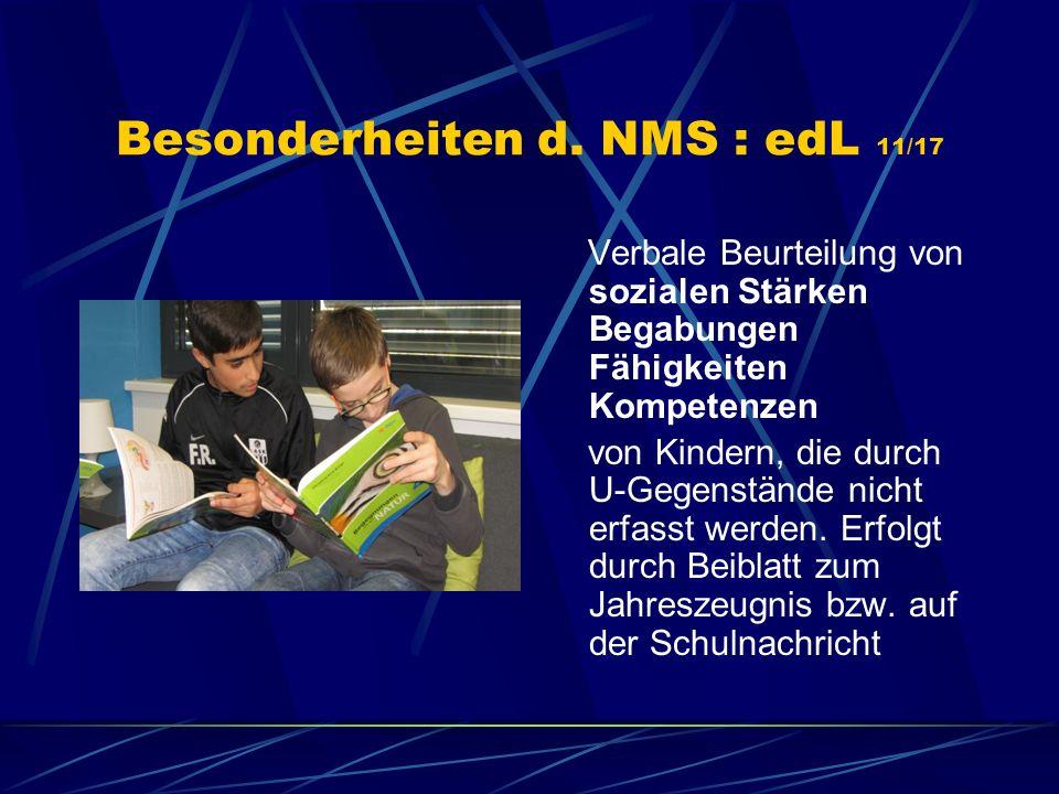 Besonderheiten d. NMS : edL 11/17