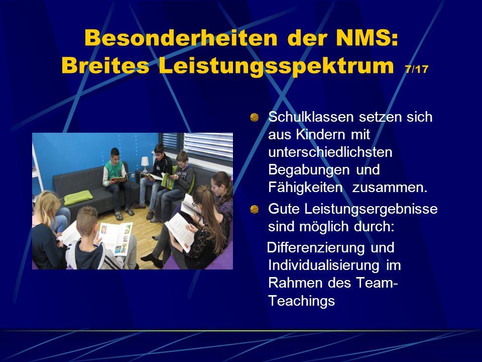 Besonderheiten der NMS: Breites Leistungsspektrum 7/17