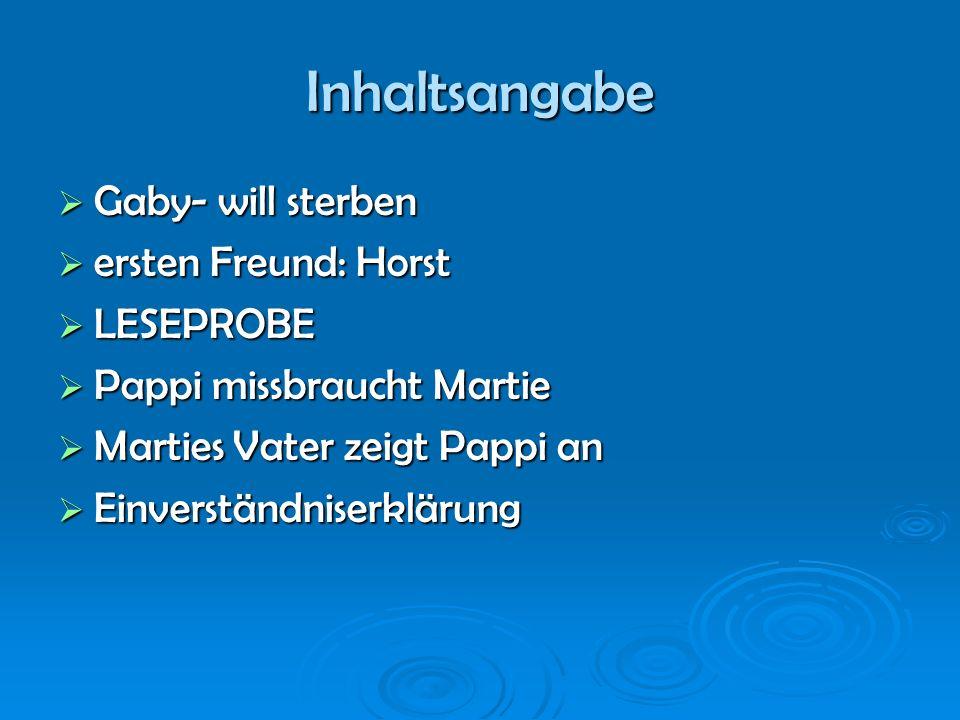 Inhaltsangabe Gaby- will sterben ersten Freund: Horst LESEPROBE