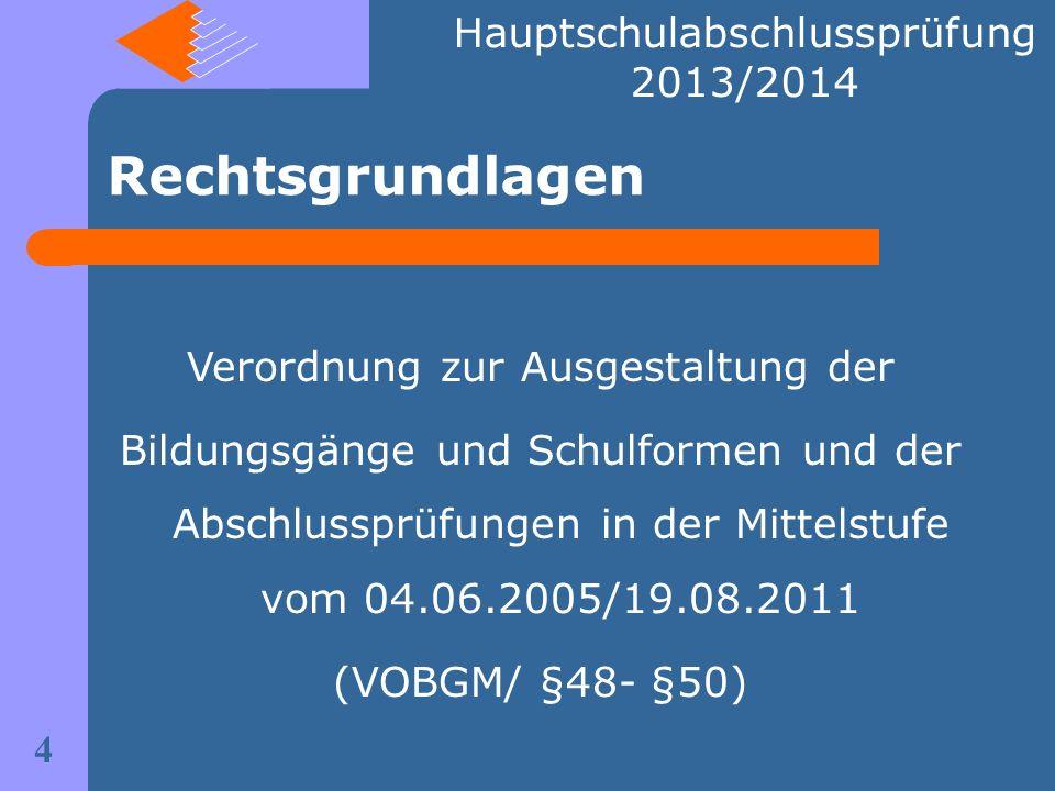 Rechtsgrundlagen Hauptschulabschlussprüfung 2013/2014