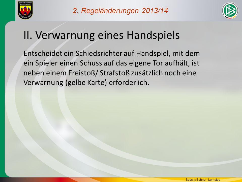 II. Verwarnung eines Handspiels