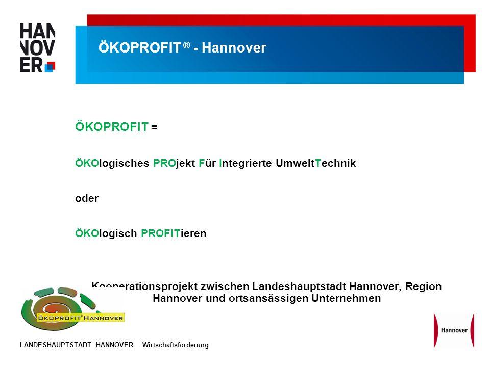 ÖKOPROFIT ® - Hannover ÖKOPROFIT =