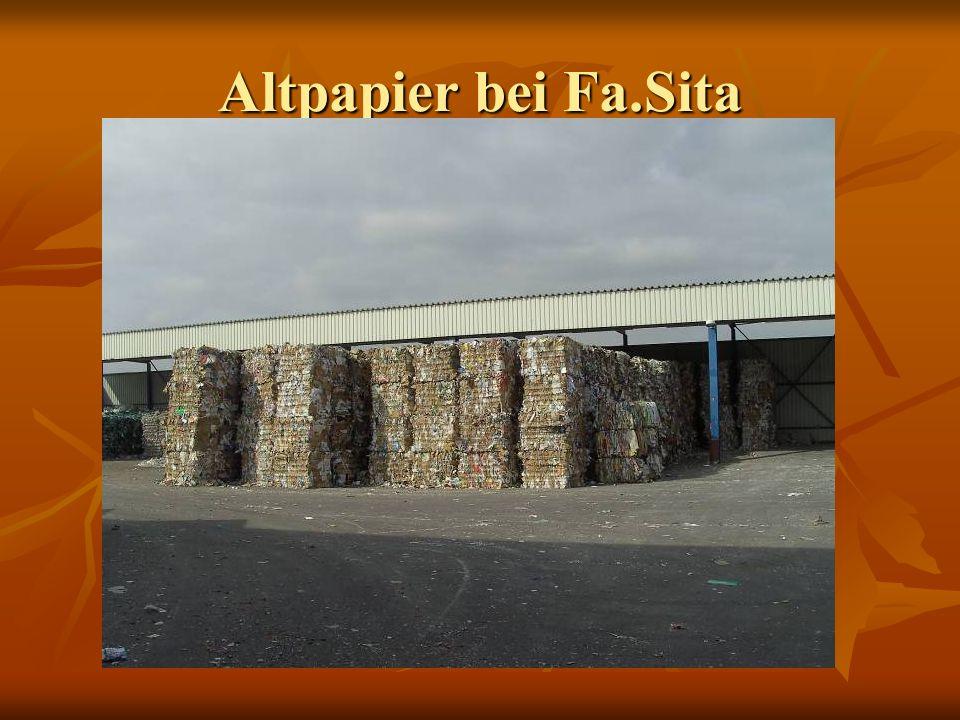 Altpapier bei Fa.Sita