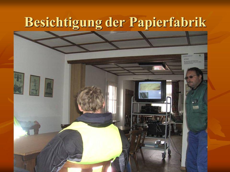 Besichtigung der Papierfabrik
