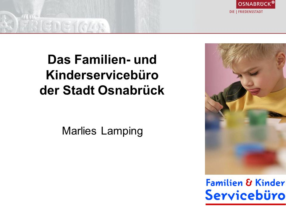 Das Familien- und Kinderservicebüro der Stadt Osnabrück