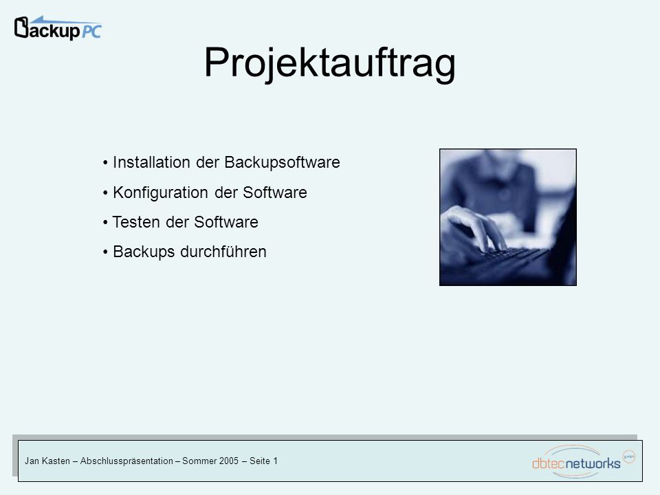 Projektauftrag Installation der Backupsoftware